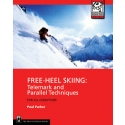 Free Hill Skiing Telemark and Parallel Techniques for All Conditions