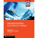 Snowshoeing From Novice to Master  5th Edition