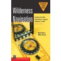 Wilderness Navigation Finding Your Way Using Map Compass